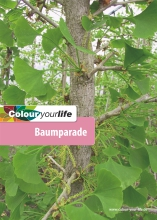 Colour your life - Baumparade